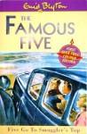 Five Go to Smuggler's Top - Enid Blyton, Eileen A. Soper