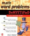 Math Word Problems Demystified - Allan G. Bluman