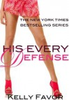 His Every Defense - Kelly Favor