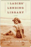 The Ladies' Lending Library - Janice Kulyk Keefer