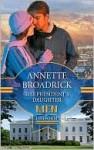 The President's Daughter - Annette Broadrick