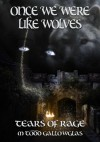 Once We Were Like Wolves - M. Todd Gallowglas