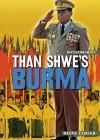Than Shwe's Burma - Diane Zahler
