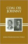 Coal Oil Johnny - John Steele