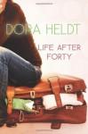 Life After Forty - Dora Heldt, Jamie Lee Searle