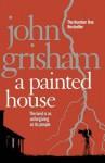 A Painted House - John Grisham