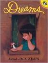 Dreams - Ezra Jack Keats, Joy Peskin