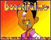 Beautiful Me - Wanda Y. Thomas, John Higgins, Gregory Holmes