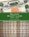 Military Bounty Land 1776-1855 - Christine Rose