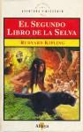 El segundo libro de la selva - Rudyard Kipling, Gabriela Bustelo