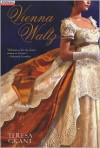 Vienna Waltz (Charles & Mélanie Fraser #3) - Teresa Grant