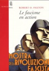 Le fascisme en action - Robert O. Paxton, William Olivier Desmond