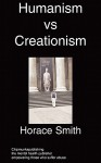 Humanism V Creationism: Mental Illness in the Church - H. Smith
