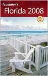 Frommer's Florida 2008 - Lesley Abravanel, Laura Lea Miller
