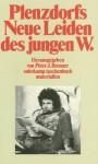 "Plenzdorfs ""Neue Leiden Des Jungen W."" Materialien - Peter J. Brenner"