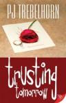 Trusting Tomorrow - PJ Trebelhorn