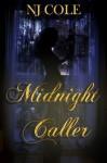 Midnight Caller - N.J. Cole