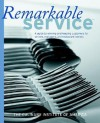 Remarkable Service: A Guide to Winning and Keeping Customers for Servers, Managers, and Restaurant Owners - Culinary Institute of America, Gary Allen