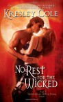 No Rest for the Wicked - Robert Petkoff, Kresley Cole