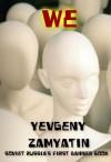 We - Yevgeny Zamyatin