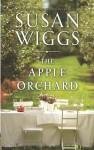 The Apple Orchard (Bella Vista, #1) - Susan Wiggs