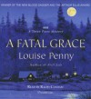 A Fatal Grace (Chief Inspector Armand Gamache #2) - Louise Penny