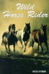 Wild Horse Rider - Rick Steber