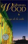 El fuego de la vida - Barbara Wood, María Antonia Menini