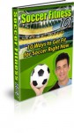 10 Ways To Get Fit For Soccer Right Now - David Daniels