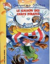Le galion des chats pirates - Geronimo Stilton, Matt Wolf