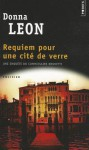 Requiem pour une cité de verre (Commissaire Brunetti) - Donna Leon, William Olivier Desmond