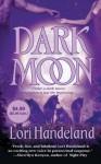 Dark Moon - Lori Handeland