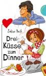 Drei Küsse zum Dinner - Sabine Both