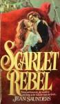 Scarlet Rebel - Jean Saunders