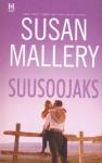 Suusoojaks - Susan Mallery