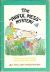 "The ""Awful Mess"" Mystery - Adrian Robert, Paul Harvey"