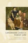 Landmark Cases in Family Law: 1 - Stephen Gilmore, Jonathan Herring, Rebecca Probert