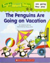 The Penguins Are Going on Vacation - Catherine Bittner, Doug Jones
