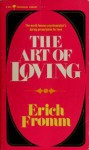 Art of Loving - Erich Fromm