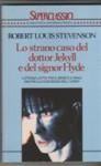 Lo strano caso del dottor Jekyll e del signor Hyde - Robert Louis Stevenson