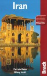 Iran, 3rd: The Bradt Travel Guide - Patricia L. Baker, Hilary Smith