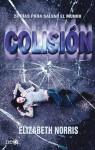 Colisión - Elizabeth Norris
