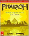 Pharaoh: Prima's Official Strategy Guide - Mark Cohen
