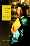 The Book of Learning and Forgetting - Frank Smith