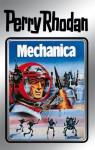"""Perry Rhodan 15: Mechanica (Silberband): 3. Band des Zyklus """"Die Posbis"""" (Perry Rhodan-Silberband) (German Edition) - Clark Darlton, William Voltz, K.H. Scheer, Kurt Brand, Kurt Mahr, Johnny Bruck"""