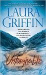 Unforgivable (Tracers #3) - Laura Griffin