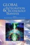 Global Integration and Technology Transfer (Trade and Development) - Bernard M. Hoekman, Smarzynska Javorcik, Beata