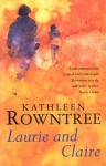 Laurie and Claire - Kathleen Rowntree