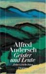 Geister und Leute - Alfred Andersch