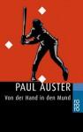 Von der Hand in den Mund - Paul Auster